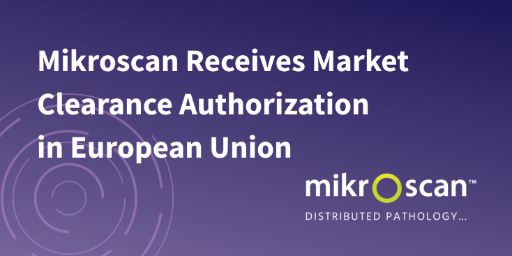 Mikroscan Receives Market Clearance Authorization in European Union